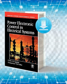 Download Power Electronic Control in Electrical Systems pdf.