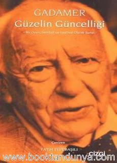 Hans Georg Gadamer - Güzelin Güncelliği