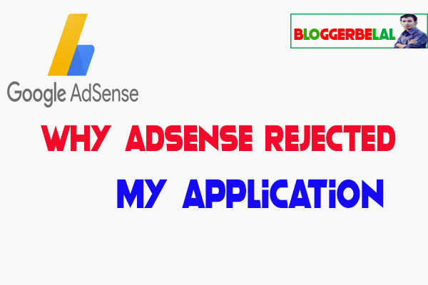 Why Adsense Rejected My Application 2020