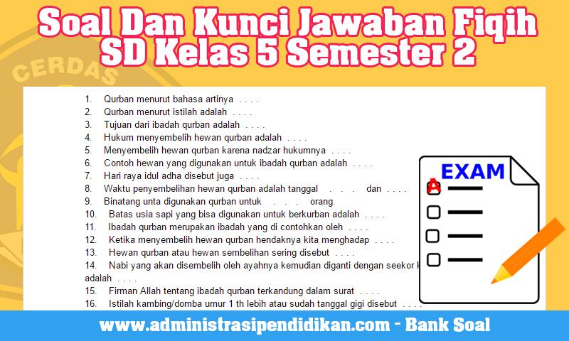 Soal Dan Kunci Jawaban Fiqih SD Kelas 5 Semester 2