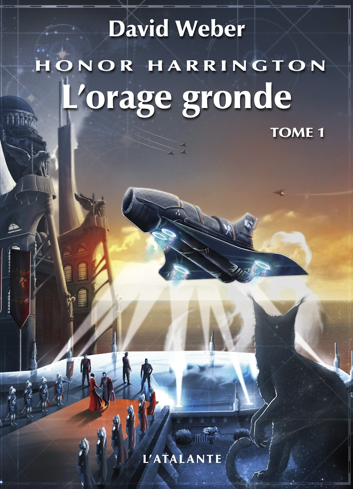 L'orage gronde - série Honor Harrington T13 de David Weber