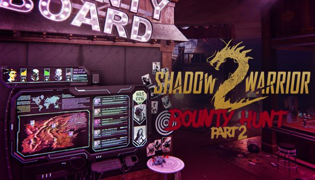 Shadow Warrior 2 Bounty Hunt DLC Part 2-Free Download