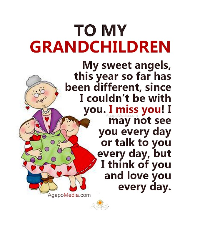 To my Precious Grandchildren!