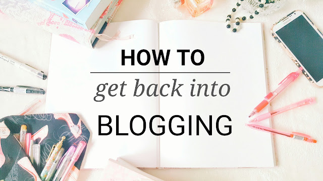 How to get back in to Blogging