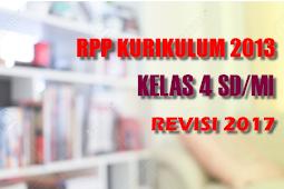 Download Lengkap RPP Kelas 4 SD/MI K13 Kurikulum 2013 Edisi Revisi 2017