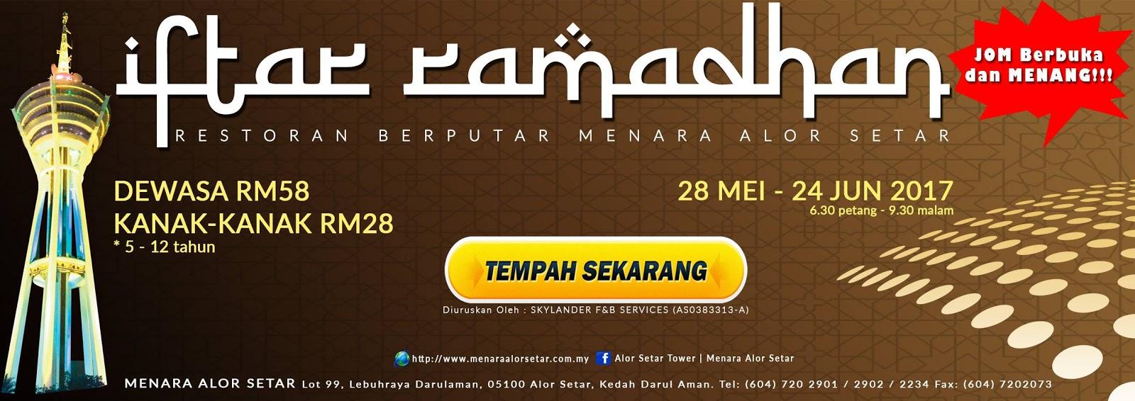 Buffet Ramadhan menara alor setar kedah