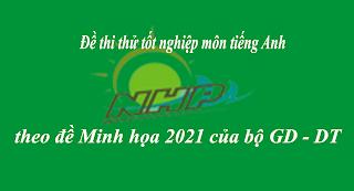 ĐỀ THI THỬ THPTQG NĂM 2021  Đề thi số 11