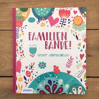 Familienbande! Unser Familienalbum, Eintragbuch vom Circon Verlag, Vorstellung auf Kinderbuchblog Familienbücherei