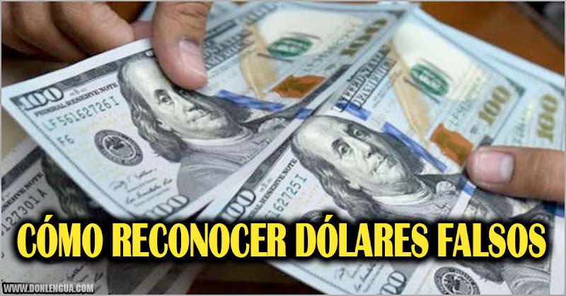 Cómo reconocer Dólares falsos ahora que son la moneda en circulación en Venezuela