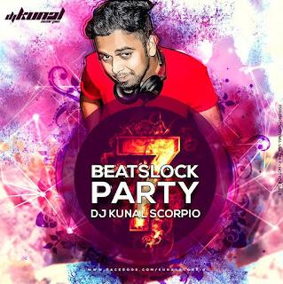 BeatsLock-Party-Vol.07-DJ-Kunal-Scorpio