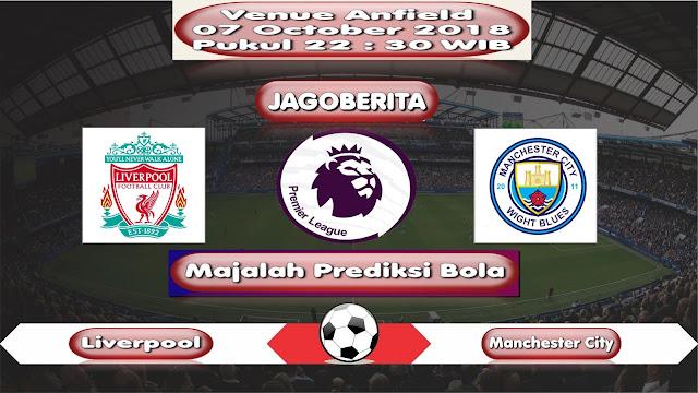 Prediksi Bola Liverpool vs Manchester City 07 October 2018