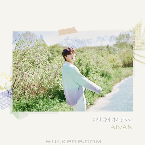 AIVAN – Spring Spell  – Single
