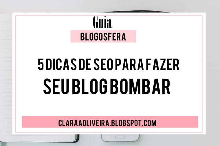5 dicas de seo para fazer seu blog bombar