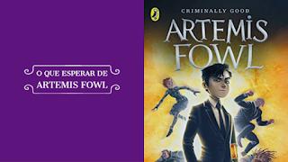 Resenha completa da série Artemis Fowl