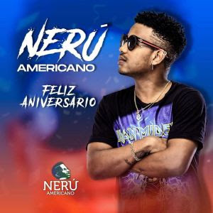 Nerú Americano - Mô Bday (Afro Beat) [Download]
