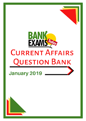 Current Affairs Question Bank- January 2019