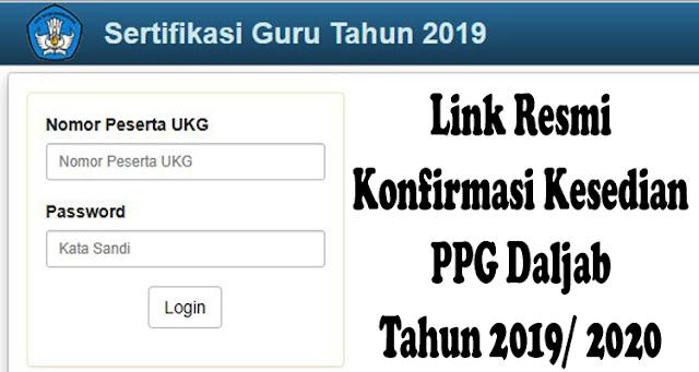 Link Resmi Konfirmasi Kesedian PPG Daljab 2019/ 2020