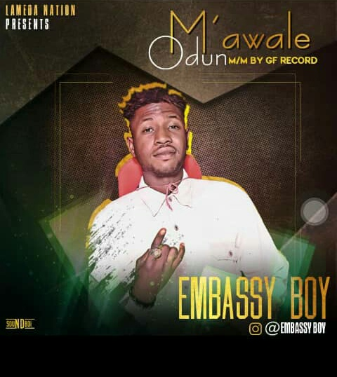 Embassy Boy — Mawale Odun - www.mp3made.com.ng
