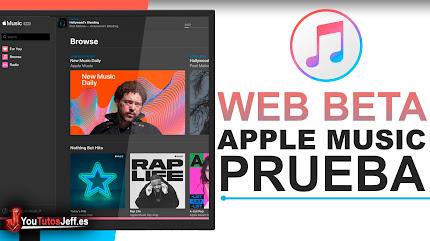 Como Probar la Web Beta de Apple Music(iTunes)