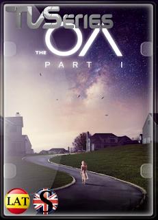 The OA (Temporada 1) HD 1080P LATINO/INGLES