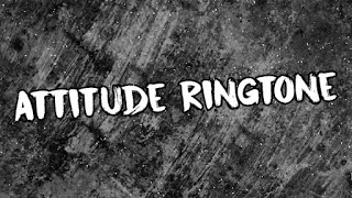 Attitude Bgm Ringtone | Attitude Ringtone 2021 | Ringtone 71