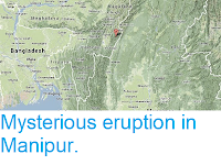 https://sciencythoughts.blogspot.com/2013/10/mysterious-eruption-in-manipur.html