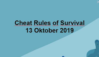 Link Download File Cheats Rules of Survival 13 Oktober 2019
