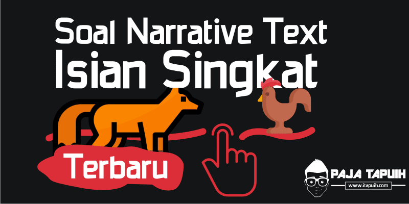 Soal Narrative Text Isian Singkat The Rooster and The Fox