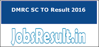 DMRC SC TO Result 2016
