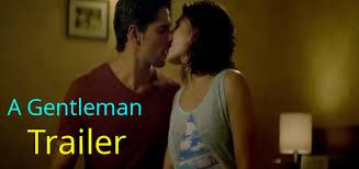 A Gentleman Movie Trailer