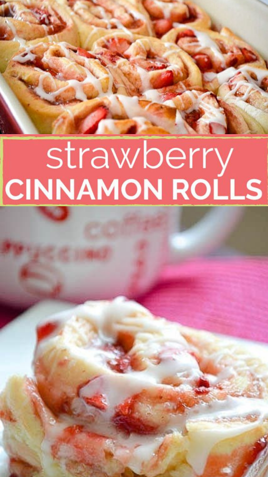 Strawberry Cinnamon Rolls Recipe