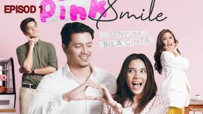 Tonton Drama Pink Smile Episod 1