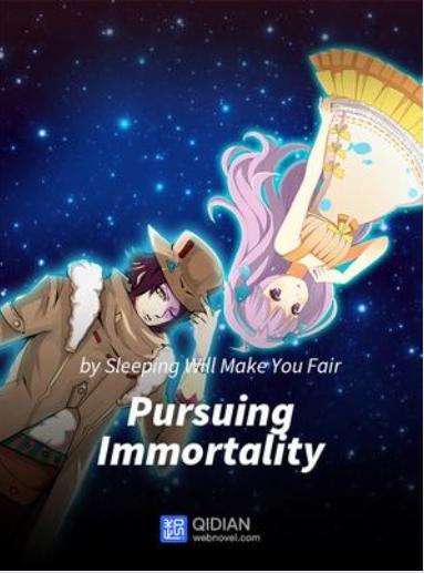رواية pursuing immortality novel الفصول 21-30 مترجمة