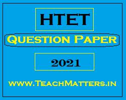 image: HTET Question Paper 2021 Level-1, 2 & 3 @ TeachMatters