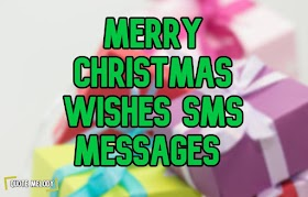 Merry Christmas Wishes SMS Messages 2019