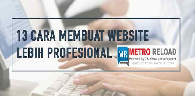 13 Rahasia Membuat Website Profesional