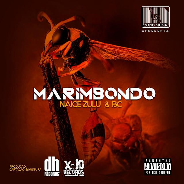 Naice Zulu & BC - Marimbondo