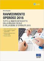 Ravvedimento operoso 2016: Tutte le novità introdotte dalla delega fiscale e dalla legge di stabilità 2016