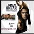 تحميل ومشاهدة فيلم الهروب الاخير مترجم   Download The Final Break Movie