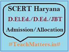 image: SCERT Haryana D.El.Ed. Admission Schedule 2020-22 @ TeachMatters