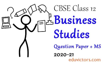 CBSE Class 12 - Business Studies Sample Question Paper + Marking Scheme - (2020-21)(#cbse2020)(#Class12BusinessStudies)(#eduvictors)