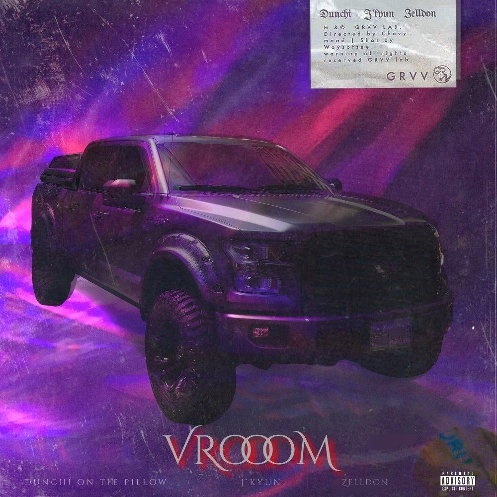 J'Kyun, Dunchi on the Pillow, Zelldon – VROOOM – Single