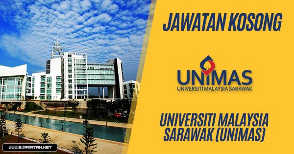 jawatan kosong Universiti Malaysia Sarawak (UNIMAS) 2019