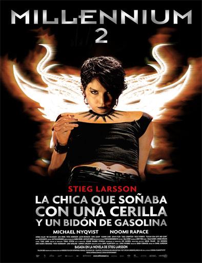 Millennium 2: La chica que soñaba con una cerilla y un bidón de gasolina (2009)