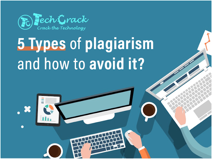 5 Types of Plagiarism and How To Avoid It?