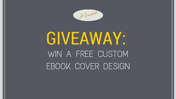 #Giveaway: Win a Free Custom Ebook Cover Design #EnterToWin