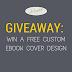 Giveaway: Win a Free Custom Ebook Cover Design