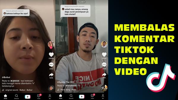 Cara Membalas Komentar Di TikTok Dengan Video
