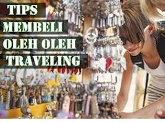4 Tips Membeli Oleh-Oleh Saat Traveling