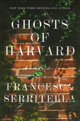 Ghosts of Harvard by Francesca Serritella pdf